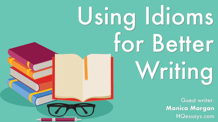 IDIOMS FOR BETTER WRITING FEAT