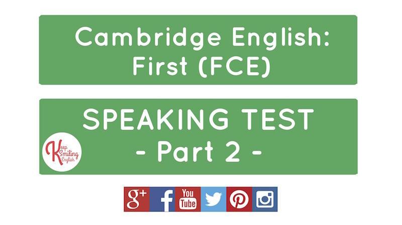Cambridge English: First (FCE-B2) - Speaking Test Part 2