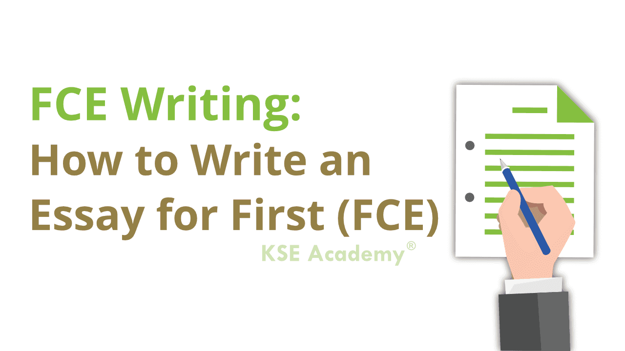 How to write an essay for FCE