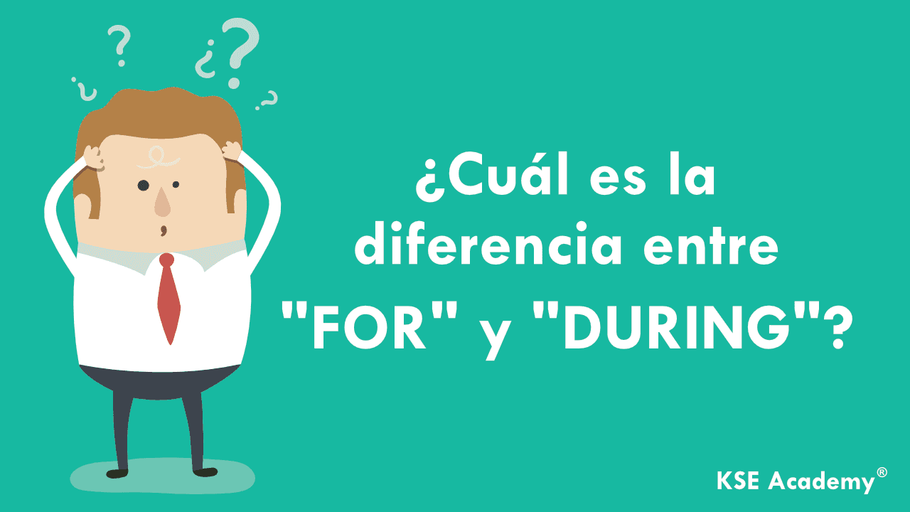 diferencia entre for y during